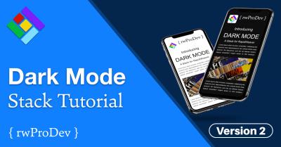 Dark Mode Stack Version 2 Tutorial