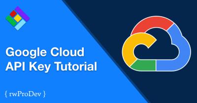 Google Cloud API Key Tutorial