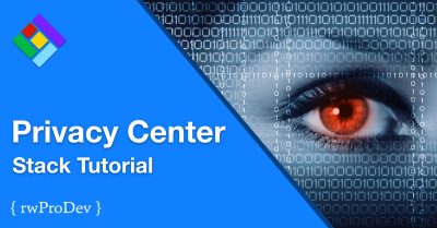 Privacy Center Stack Tutorial